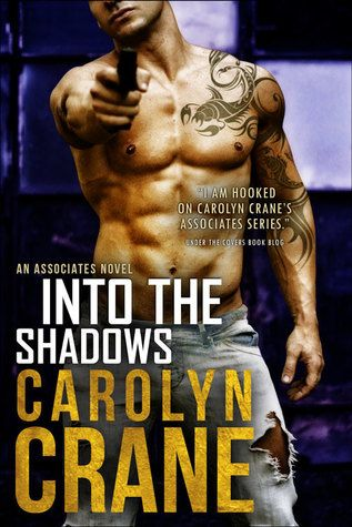 Into the Shadows (Undercover Associates Book 3) - Carolyn Crane free download