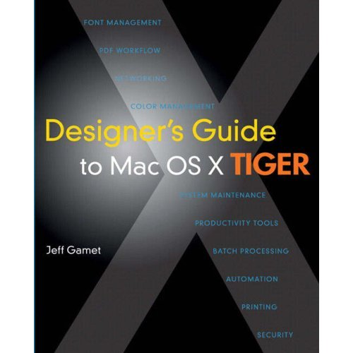 Designer's Guide to Mac OS X Tiger free download