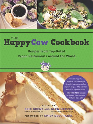 The HappyCow Cookbook: Recipes from Top-Rated Vegan Restaurants around the World free download