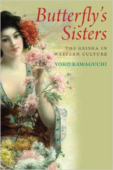 Butterfly's Sisters: The Geisha in Western Culture free download