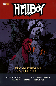 Hellboy - Volume 10 - L'Uomo Deforme e Altre Storie free download