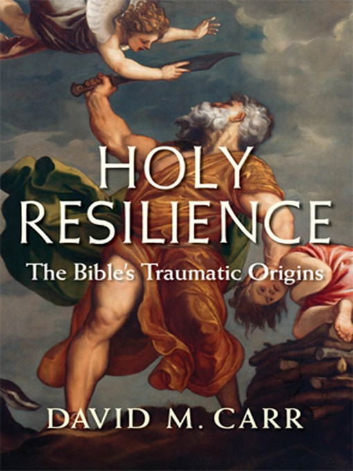 Holy Resilience: The Bible's Traumatic Origins free download