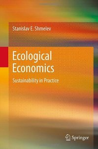 Ecological Economics: Sustainability in Practice free download