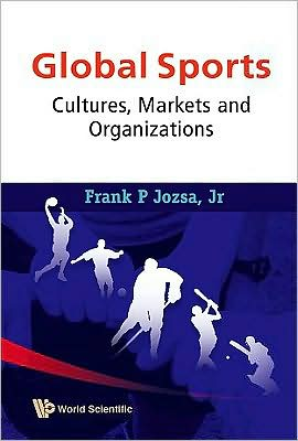 Global Sports: Cultures, Markets and Organizations free download