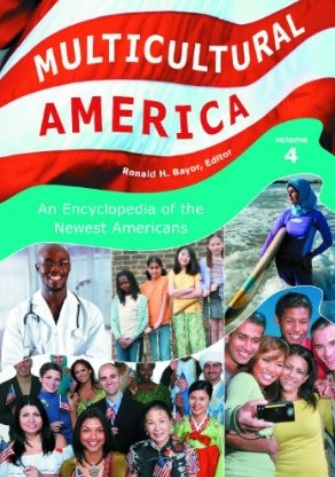 Multicultural America: An Encyclopedia of the Newest Americans (4 Volumes) free download