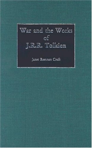 War and the Works of J.R.R. Tolkien (Contributions to the Study of Science Fiction and Fantasy) free download