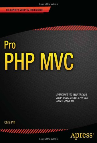 Pro PHP MVC (Expert's Voice in Open Source) free download