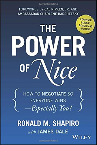 The Power of Nice: How to Negotiate So Everyone Wins - Especially You! free download