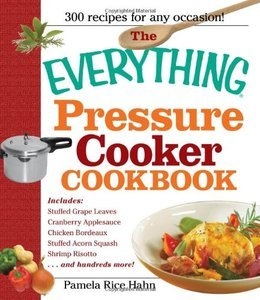 The Everything Pressure Cooker Cookbook free download