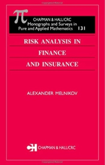 Risk Analysis in Finance and Insurance free download
