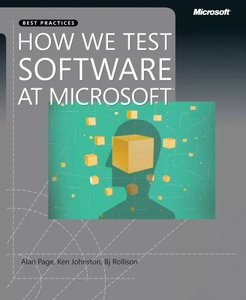 How We Test Software at Microsoft free download