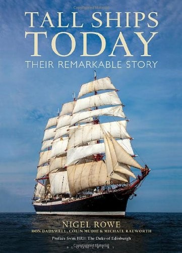 Tall Ships Today: Their remarkable story free download