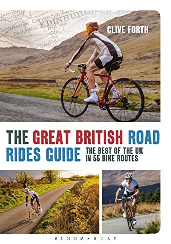The Great British Road Rides Guide: The best of the UK in 55 bike routes free download