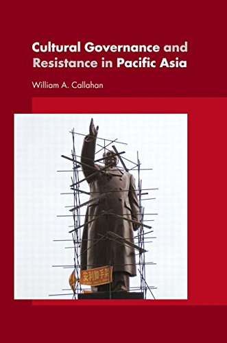 Cultural Governance and Resistance in Pacific Asia free download
