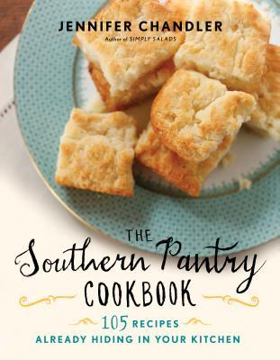 The Southern Pantry Cookbook: 105 Recipes Already Hiding in Your Kitchen free download
