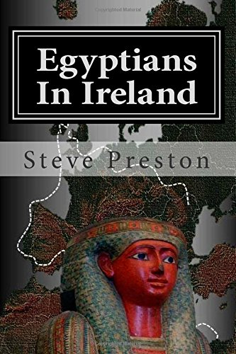 Egyptians In Ireland: Why Egyptian Artifacts Were Found free download