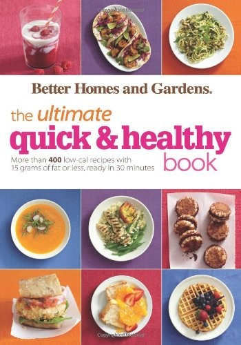 Better Homes and Gardens The Ultimate Quick & Healthy Book free download
