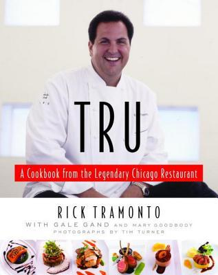 Tru: A Cookbook from the Legendary Chicago Restaurant free download
