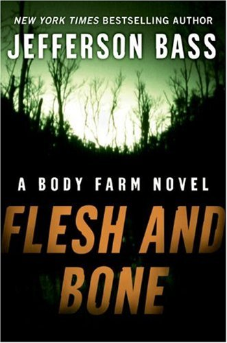 Flesh and Bone (Body Farm Novels) free download