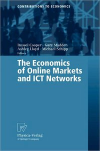The Economics of Online Markets and ICT Networks free download