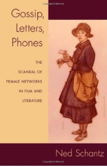 Gossip, Letters, Phones: The Scandal of Female Networks in Film and Literature free download