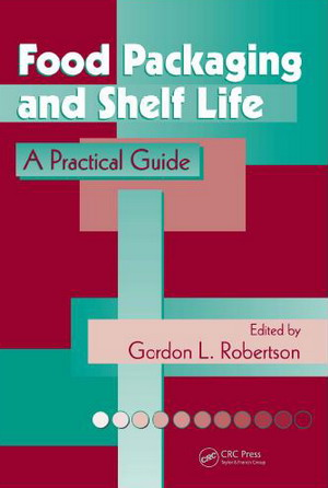 Food Packaging and Shelf Life: A Practical Guide free download