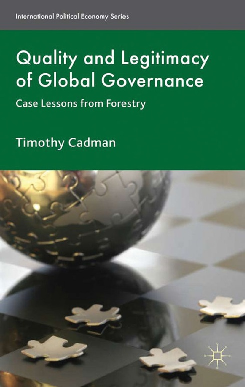 Quality and Legitimacy of Global Governance: Case Lessons from Forestry free download