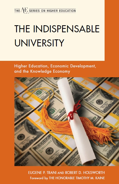 The Indispensable University: Higher Education, Economic Development, and the Knowledge Economy free download