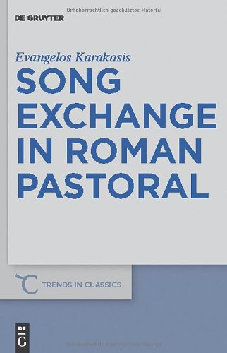 Song Exchange in Roman Pastoral by Evangelos Karakasis free download