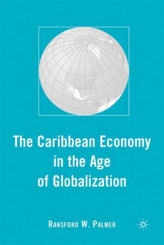 The Caribbean Economy in the Age of Globalization free download