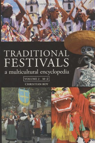 Traditional Festivals: A Multicultural Encyclopedia: Volume 1 & 2 free download