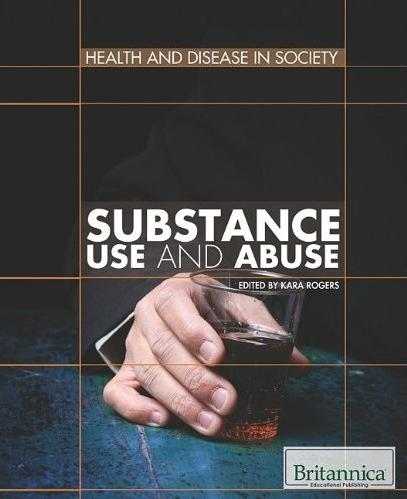 Substance Use and Abuse (Health and Disease in Society) free download