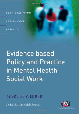 Evidence-based Policy and Practice in Mental Health Social Work (Post-Qualifying Social Work Practice Series) free download