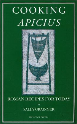 Cooking Apicius: Roman Recipes for Today free download