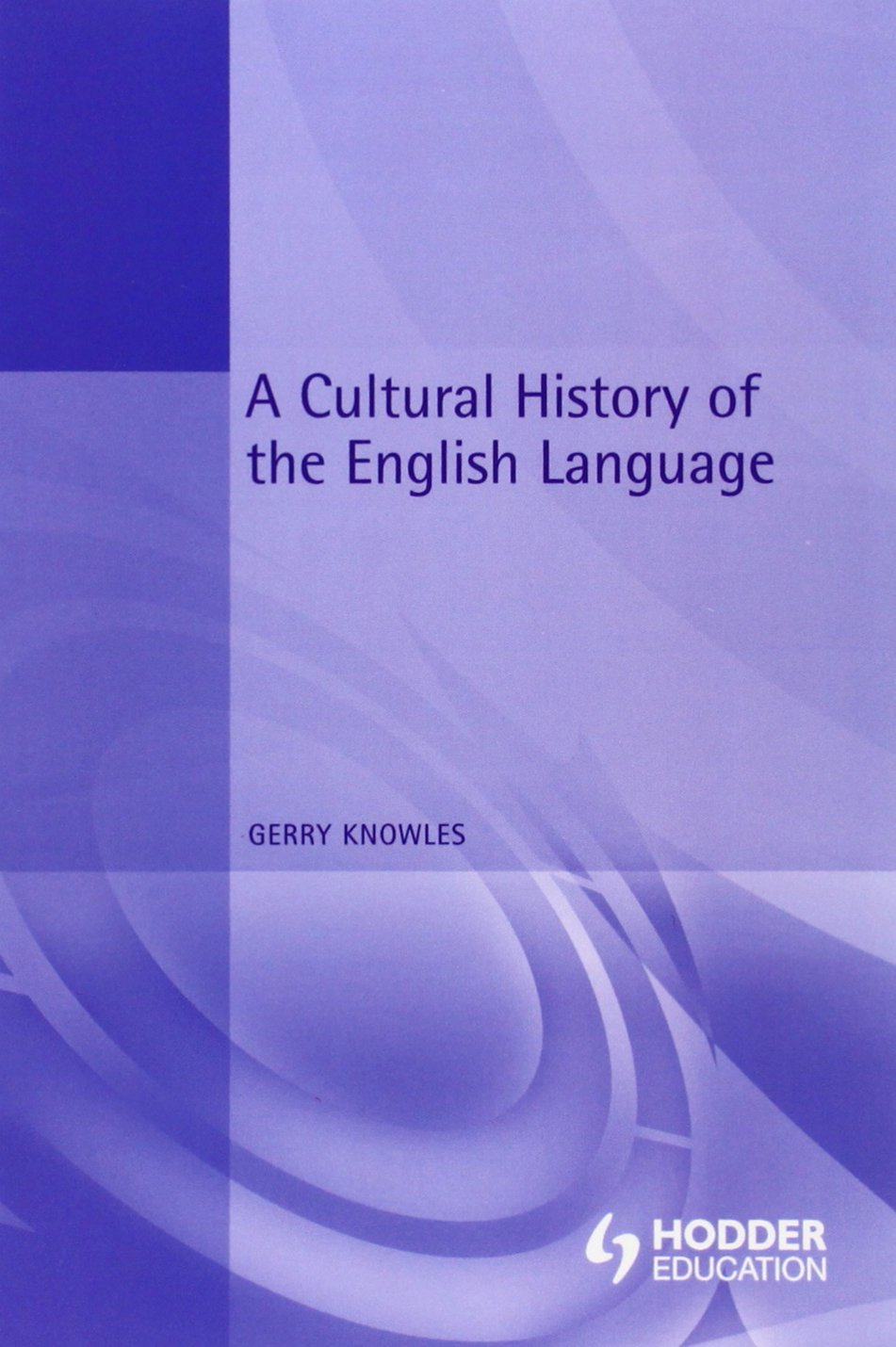 A Cultural History of the English Language (The English Language Series) free download