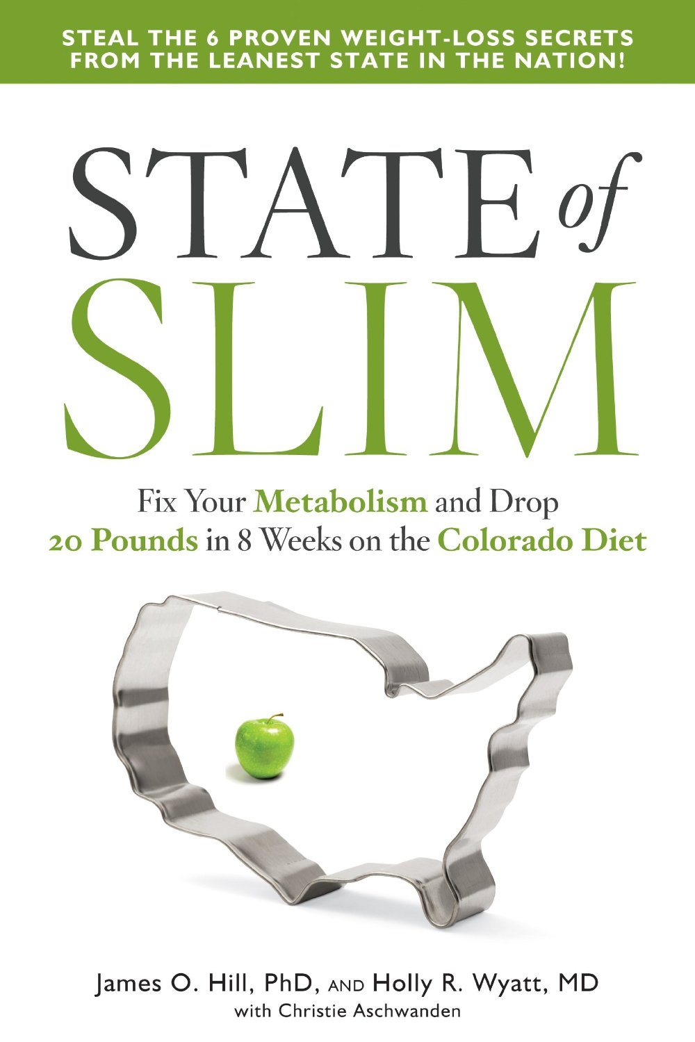 State of Slim: Fix Your Metabolism and Drop 20 Pounds in 8 Weeks on the Colorado Diet free download