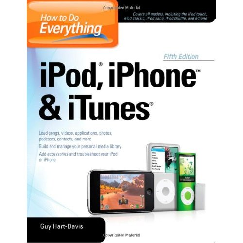 How to Do Everything iPod, iPhone & iTunes, Fifth Edition free download
