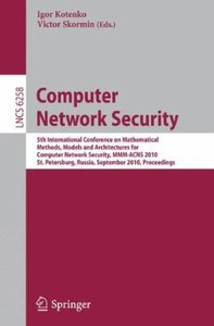 Computer Network Security: 5th International Conference, on Mathematical Methods, Models free download