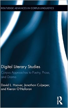 Digital Literary Studies: Corpus Approaches to Poetry, Prose, and Drama free download