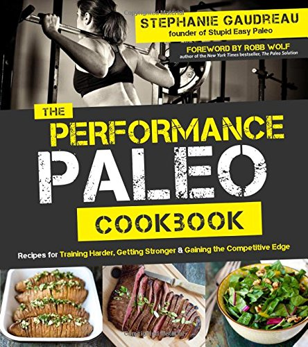 The Performance Paleo Cookbook free download