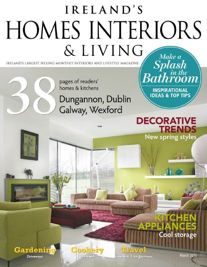 Ireland's Homes Interiors & Living Magazine March 2015 free download