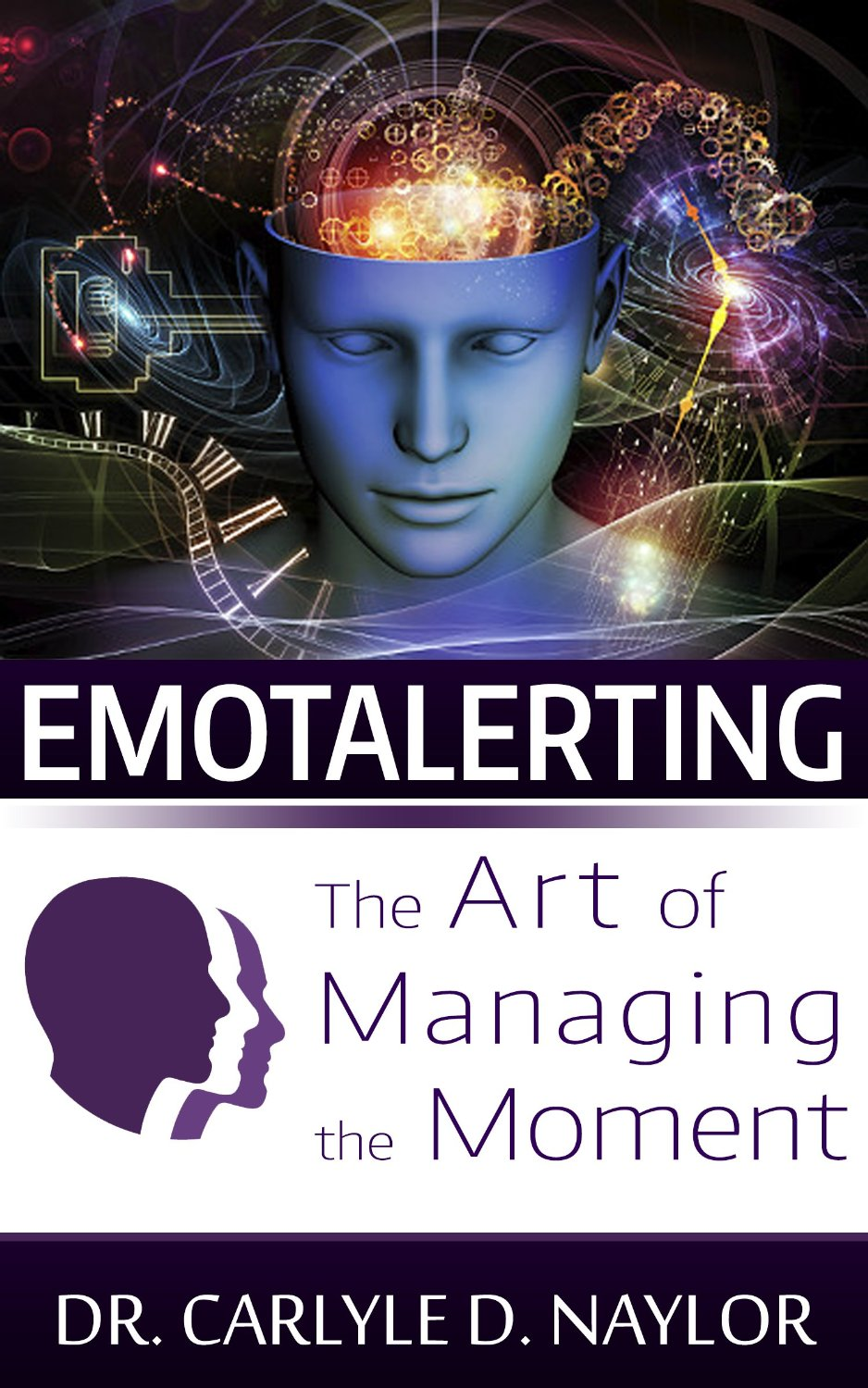 Emotalerting: The Art of Managing the Moment free download