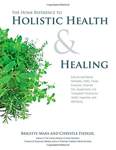 The Home Reference to Holistic Health and Healing free download