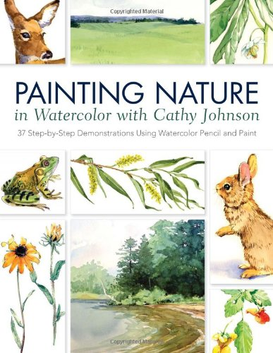 Painting Nature in Watercolor with Cathy Johnson free download