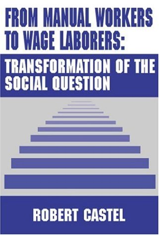 From Manual Workers to Wage Laborers: Transformation of the Social Question free download