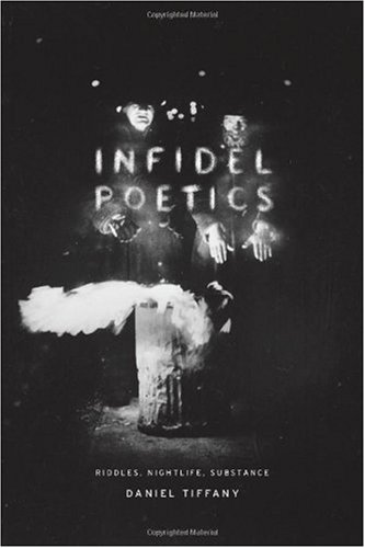 Infidel Poetics: Riddles, Nightlife, Substance free download