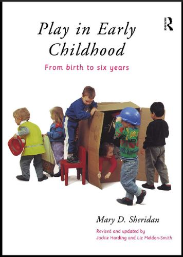 Play in Early Childhood: From Birth to Six Years free download