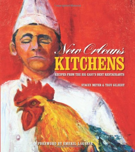 New Orleans Kitchens: Recipes from the Big Easy Best Restaurants free download