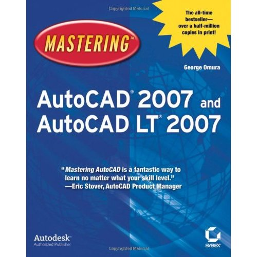 Mastering AutoCAD 2007 and AutoCAD LT 2007 free download