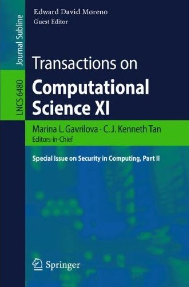 Transactions on Computational Science XI: Special Issue on Security in Computing, Part II free download